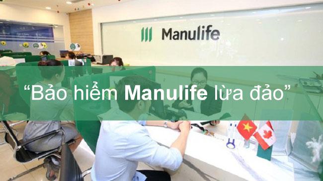 Bảo hiểm Manulife lừa đảo? sự thật ra sao