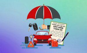 Bảo hiểm thân vỏ ô tô & những vấn đề cần lưu ý
