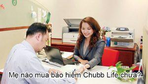 Mẹ nào mua bảo hiểm Chubb Life chưa?